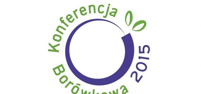Dywersyfikacja produkcji i rynku – III Konferencja Borówkowa