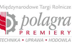 POLAGRA-PREMIERY, czyli nowinki z sektora AGRO tylko w Poznaniu